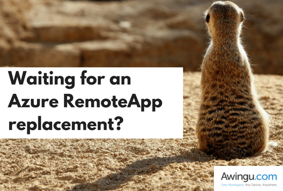 azure remoteapp replacement