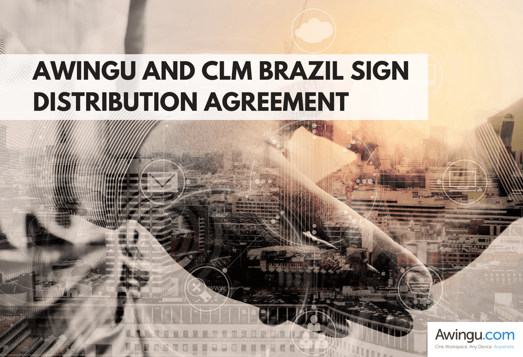 Awingu And Clm Brazil Sign Distribution Agreement Blog Post 1g