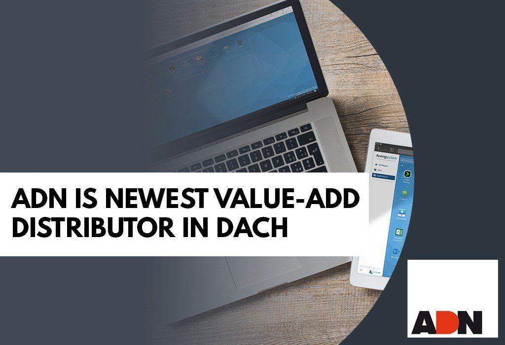 Adn Is The Newest Awingu Value Add Distributor In The Dach Region