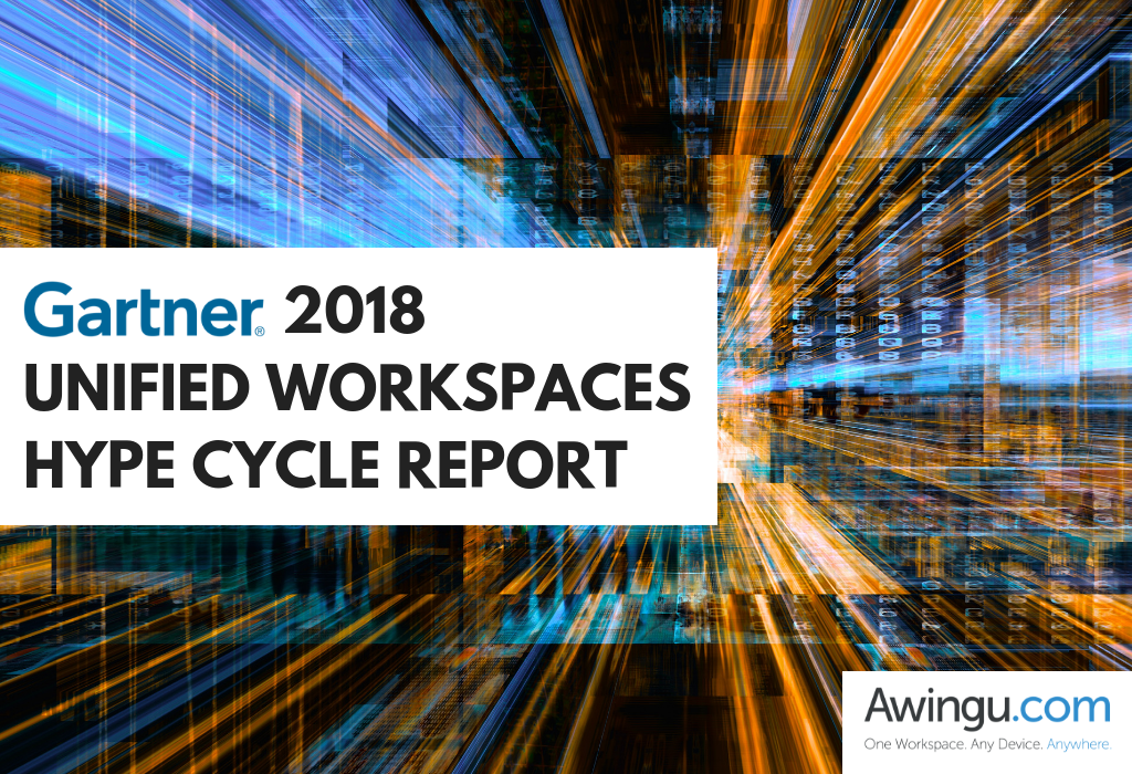 AWINGU NAMED IN GARTNER HYPE CYCLE FOR UNIFIED WORKSPACES