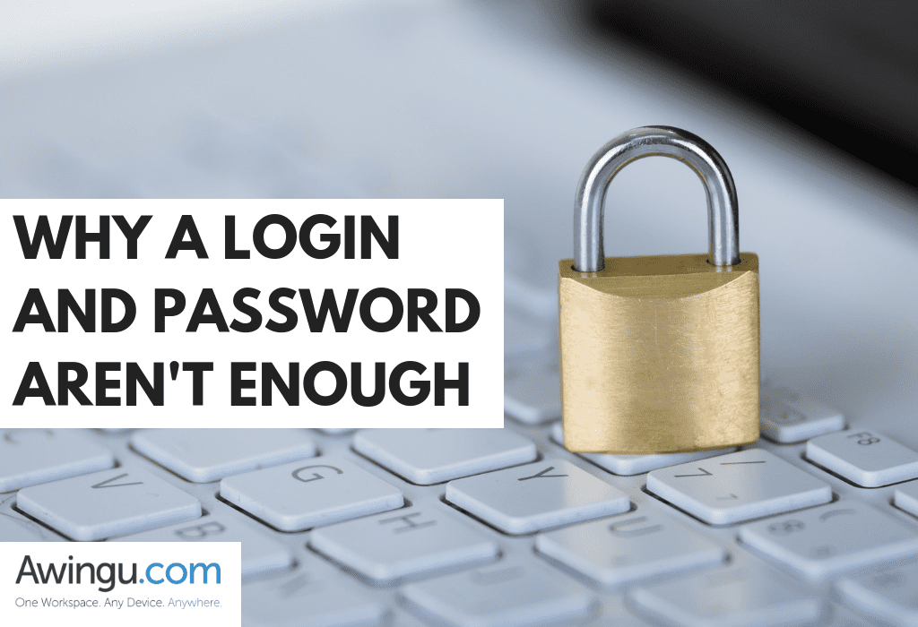 why a password and login aren't enough