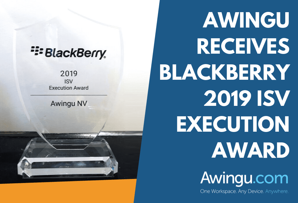 AWINGU RECEIVES BLACKBERRY 2019 ISV EXECUTION AWARD